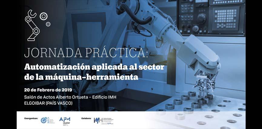 Elgoibar acoge la Jornada práctica sobre automatización aplicada al sector de la Máquina-Herramienta