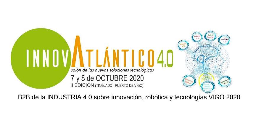 Dossier Salón Innovatlantico 4.0 - Salón de las Nuevas Soluciones Tecnológicas VIGO 2020