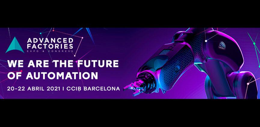 El futuro de la automatización industrial en Advanced Factories 2021