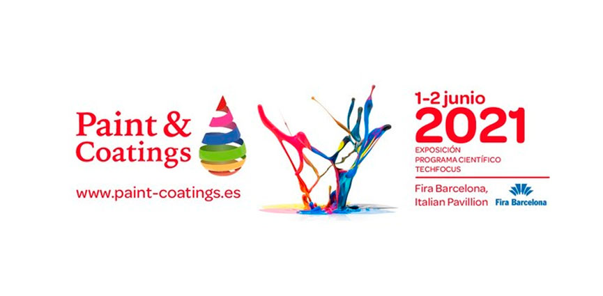 Paint & Coatings se pospone al 1-2 de junio de 2021