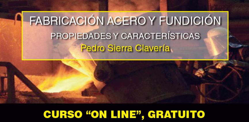 Fabricación de Acero y Fundición (Curso Online)